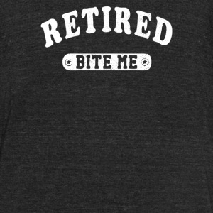 Retired Bit Me - Unisex Tri-Blend T-Shirt by American Apparel