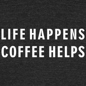 Coffee Lover - Life Happens Coffee Helps - Unisex Tri-Blend T-Shirt by American Apparel