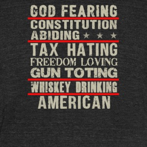 God fearing constitution abiding - Unisex Tri-Blend T-Shirt by American Apparel