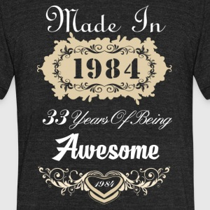 Made in 1984 33 years of being awesome - Unisex Tri-Blend T-Shirt by American Apparel