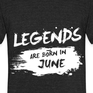 Legends are born in June - Unisex Tri-Blend T-Shirt by American Apparel