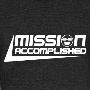 Mission Accomplished - Unisex Tri-Blend T-Shirt by American Apparel