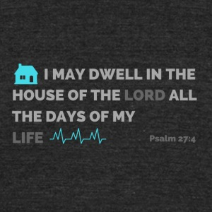 Psalm 27:4 - Unisex Tri-Blend T-Shirt by American Apparel