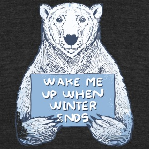 Wake Me Up When Winter Ends - Unisex Tri-Blend T-Shirt by American Apparel
