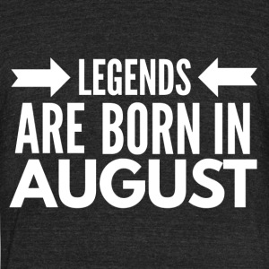 Legends Born August - Unisex Tri-Blend T-Shirt by American Apparel