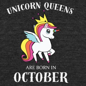 UNICORN QUEENS BORN IN OCTOBER - Unisex Tri-Blend T-Shirt by American Apparel