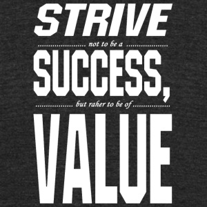 Strive sussess value - Unisex Tri-Blend T-Shirt by American Apparel