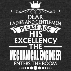 MECHANICAL ENGINEER - EXCELLENCY - Unisex Tri-Blend T-Shirt by American Apparel