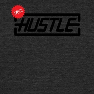 Hustle 110% - Unisex Tri-Blend T-Shirt by American Apparel