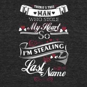 I'm stealing my husband's last name T-Shirt - Unisex Tri-Blend T-Shirt by American Apparel