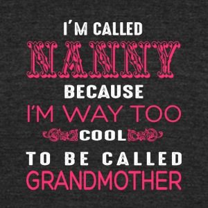 I'm Called Grandmother T Shirt - Unisex Tri-Blend T-Shirt by American Apparel