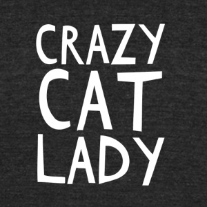 Crazy Cat Lady - I love cats! - Unisex Tri-Blend T-Shirt by American Apparel