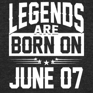 Legends are born on JUNE 07 - Unisex Tri-Blend T-Shirt by American Apparel