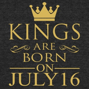 Kings are born on July 16 - Unisex Tri-Blend T-Shirt by American Apparel