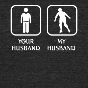 Husband Roller Skating Love- cool shirt,geek hoodi - Unisex Tri-Blend T-Shirt by American Apparel