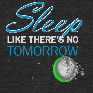 Sleep For Today - Unisex Tri-Blend T-Shirt by American Apparel