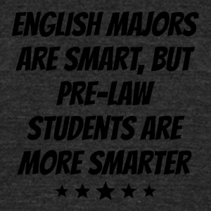 Pre Law Students Are More Smarter - Unisex Tri-Blend T-Shirt by American Apparel