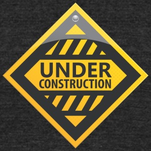 Road_sign_under_construction - Unisex Tri-Blend T-Shirt by American Apparel