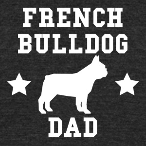 French Bulldog Dad - Unisex Tri-Blend T-Shirt by American Apparel