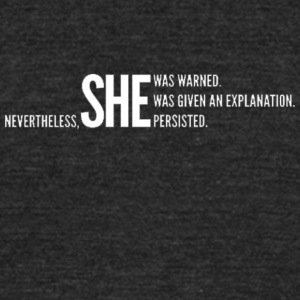 Nevertheless She Persisted White Staggered - Unisex Tri-Blend T-Shirt by American Apparel