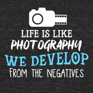 Life Is Like Photography PNG - Unisex Tri-Blend T-Shirt by American Apparel