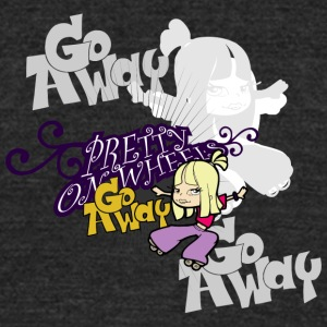 go away girl - Unisex Tri-Blend T-Shirt by American Apparel