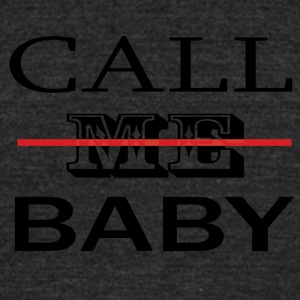 CALL_ME_BABY - Unisex Tri-Blend T-Shirt by American Apparel