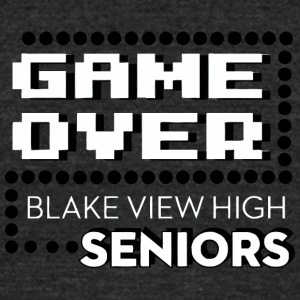 Game Over Blake View High Seniors - Unisex Tri-Blend T-Shirt by American Apparel