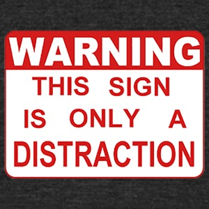 Distraction - Unisex Tri-Blend T-Shirt by American Apparel