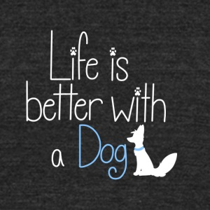 Life is better with a dog (white) - Unisex Tri-Blend T-Shirt by American Apparel