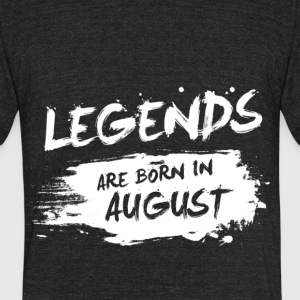 Legends are born in August - Unisex Tri-Blend T-Shirt by American Apparel