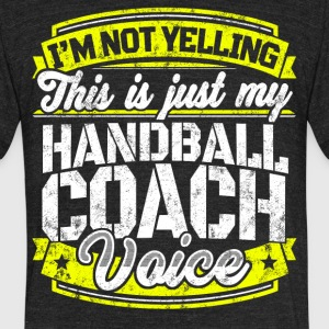 Funny Handball coach: My Handball Coach Voice - Unisex Tri-Blend T-Shirt by American Apparel
