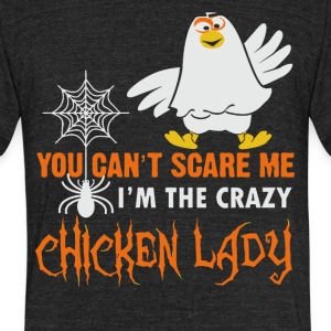 I'm the crazy Chicken Lady shirt - Unisex Tri-Blend T-Shirt by American Apparel