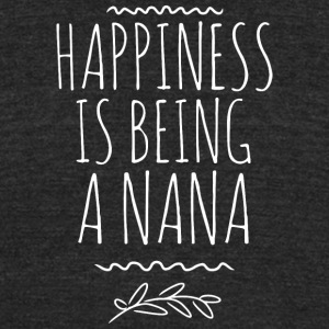 Happiness is being a Nana - Unisex Tri-Blend T-Shirt by American Apparel