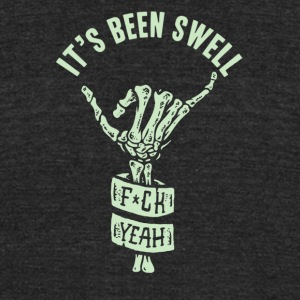 It's been swell - Unisex Tri-Blend T-Shirt by American Apparel