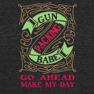 Gun packing babe go ahead make my day - Unisex Tri-Blend T-Shirt by American Apparel