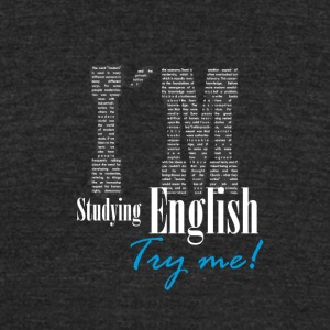 I´m Studying English - Try me 1 - Unisex Tri-Blend T-Shirt by American Apparel