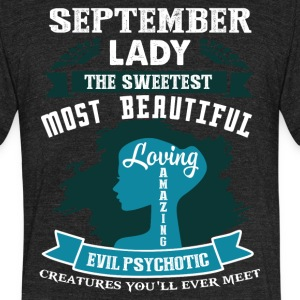 September lady The sweetest Most beautiful - Unisex Tri-Blend T-Shirt by American Apparel