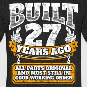 27th birthday gift idea: Built 27 years ago Shirt - Unisex Tri-Blend T-Shirt by American Apparel