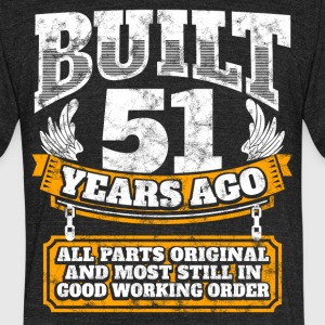 51th birthday gift idea: Built 51 years ago Shirt - Unisex Tri-Blend T-Shirt by American Apparel
