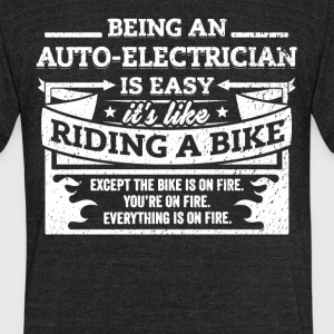 Electrician Shirt Being A Auto-Electrician Is Easy - Unisex Tri-Blend T-Shirt by American Apparel
