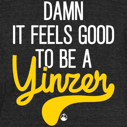 Damn it feels good - Unisex Tri-Blend T-Shirt