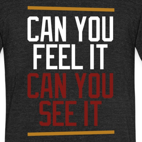 canyoufeelit - Unisex Tri-Blend T-Shirt