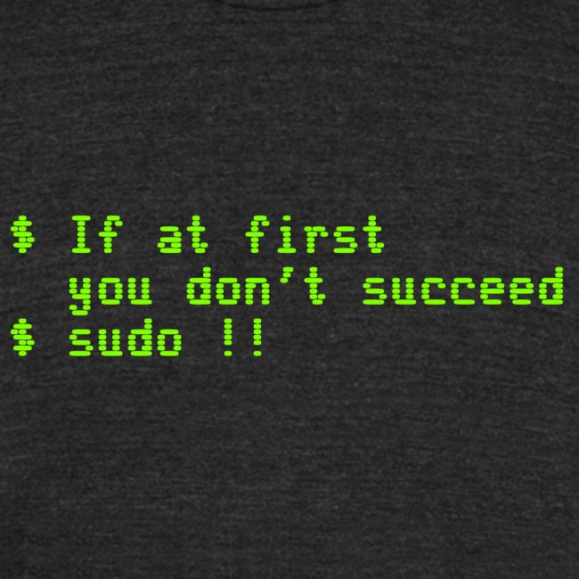 If at first you don't succeed; sudo !!