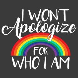 I won\'t apologize for who I am