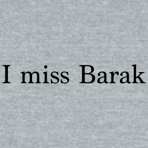 I miss Barak - Unisex Tri-Blend T-Shirt by American Apparel