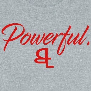 Powerful - Unisex Tri-Blend T-Shirt by American Apparel