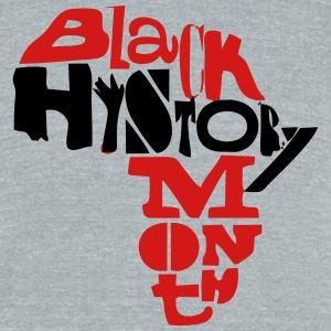 Black History Month 2 - Unisex Tri-Blend T-Shirt by American Apparel
