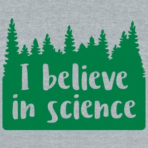 I believe in science - Unisex Tri-Blend T-Shirt by American Apparel