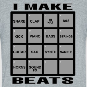 I_MAKE_BEATS - Unisex Tri-Blend T-Shirt by American Apparel